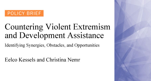 Countering Violent Extremism and Development Assistance Policy Brief